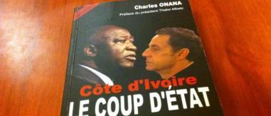 le livre de Charles Onana Côte d'Ivoire le Coup d'Etat